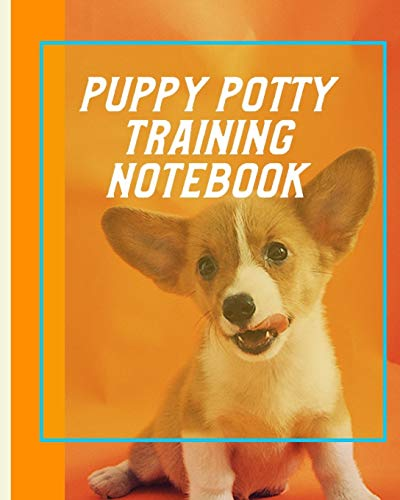 Puppy Potty Training Notebook: Housebreaking Puppy Notebook: Dawgg Solutionz Publishing