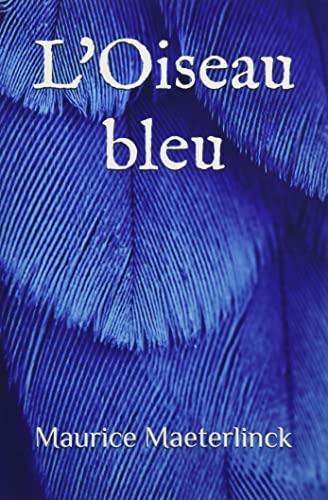9781660084098: L'Oiseau bleu