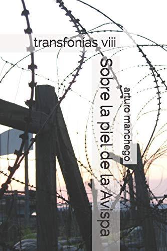 9781660229628: Sobre la piel de la Avispa: transfonías viii: 8