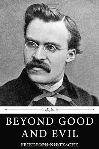 9781660341344: Beyond Good and Evil by Friedrich Nietzsche