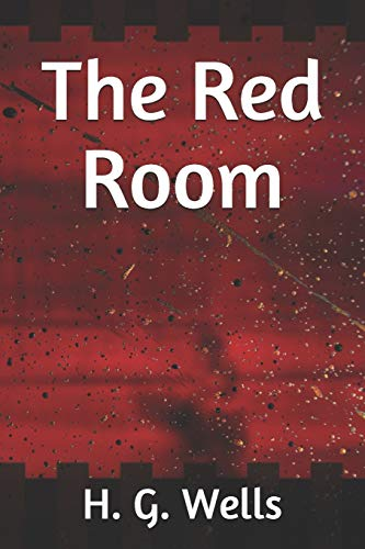 The Red Room (Paperback): H G Wells