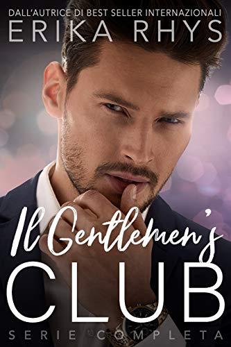 9781661442194: Il Gentlemen's Club, la serie completa: una storia d'amore miliardaria