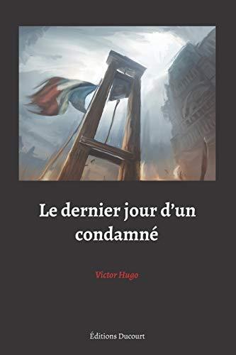 9781661512583: Le dernier jour d'un condamné (Black Edition)