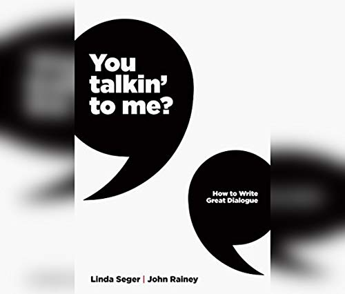 9781662032288: You Talkin' To Me?: How To Write Great Dialogue