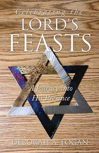 9781662802034: Celebrating the Lord's Feasts: A Journey into His Presence