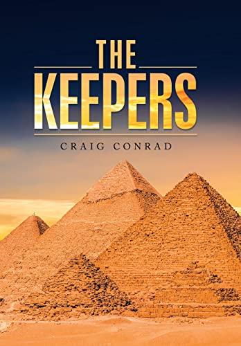 The Keepers (Hardback): Craig Conrad