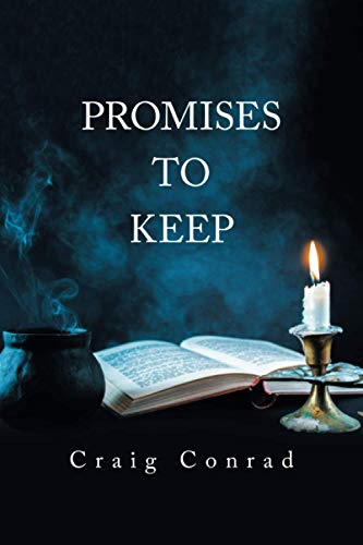 Promises to Keep (Paperback): Craig Conrad