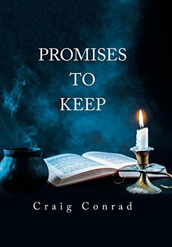 Promises To Keep: Craig Conrad, Conrad