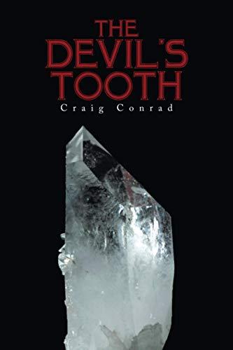 The Devil's Tooth (Paperback): Craig Conrad