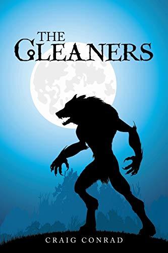The Gleaners (Paperback): Craig Conrad