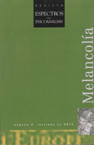 9781665161008: Revista: Espectros del psicoanálisis 9. Melancolía