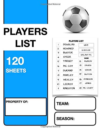 9781670576507: PLAYERS LIST: SOCCER COACH'S NOTEBOOK I NOTEBOOK FOR FOOTBALL COACHES I 8,5 x 11 POUCES 121 PAGES I BOOK FOR AMATEUR AND PROFESSIONAL COACHES