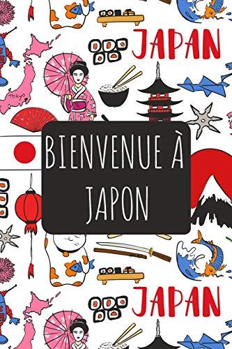 9781670652386: Bienvenue à Japon: 6x9 Carnet de voyage I Journal de voyage avec instructions, Checklists et Bucketlists, cadeau parfait pour votre séjour et pour chaque voyageur.