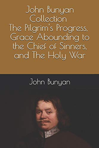 John Bunyan Collection: The Pilgrim's Progress, Grace: Bunyan, John