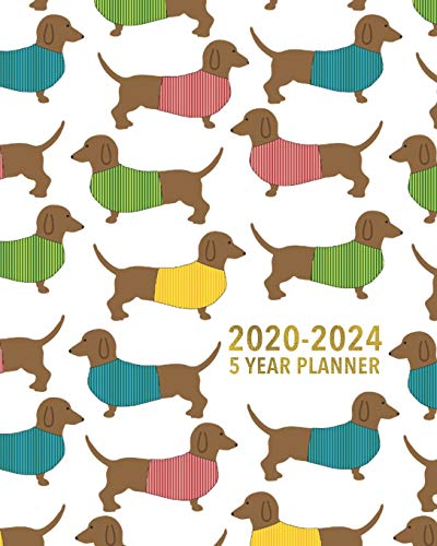9781670875655: 2020-2024 5 Year Planner: Dachshund Planner - Doxie Wiener Dog Five Year Monthly Planner / 60 Month Yearly Agenda Book & Organizer for Weiner Lovers - ... for Home, School or Office - Size 8x10