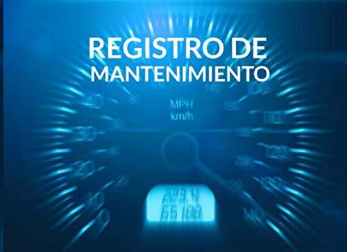 9781670981035: Registro de mantenimiento: Libro de mantenimiento del coche - 20,96 cm x 15,24 cm, 101 páginas - Páginas prefabricadas para llevar un registro ... - Adecuado para cualquier fabricante.