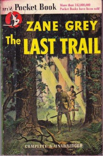 9781671003712: The Last Trail (Vintage Pocket Book #371)