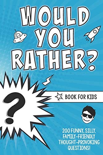 Would You Rather? Book for Kids: 200: Lindsay Small, Kkb