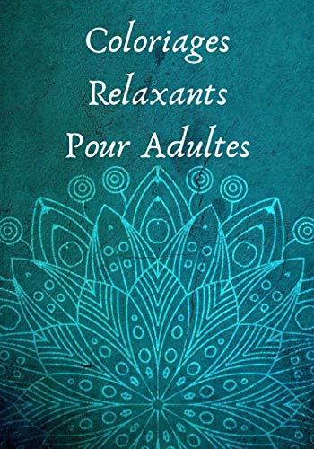 9781671281936: Coloriages Relaxants Pour Adultes: Carnet de Mandalas à Colorier | Super Idée pour Vous Relaxer | Un Cadeau Zen Pour Vous ou vos Amis