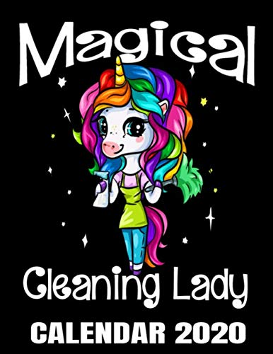 9781671519428: Magical Cleaning Lady Calendar 2020: Housekeeper Maid Service Calendar - Appointment Planner And Organizer Journal Notebook - Weekly - Monthly - Yearly