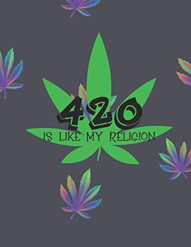 9781671744813: 420 Like My Reunion Marijuana Weed Lovers Notebook: 8.5X11 Wide Ruled Notebook Vol 19