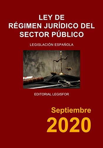 9781672062329: Ley de Régimen Jurídico del Sector Público: Ley 40/2015, de 1 de octubre