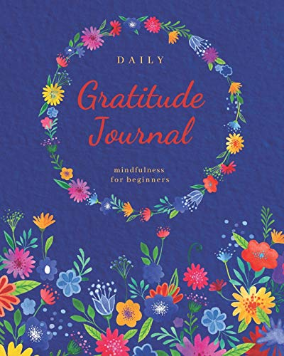 9781672826822: Daily Gratitude Journal: Mindfulness For Beginners | Simple Gratitude Meditation with Inspirational Quotes (Inspirational Notebooks)