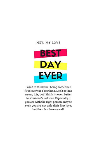 Why I Love You: A Journal of: Last Love, First