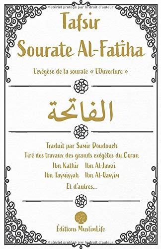 "9781673889307: Tafsir Sourate Al-Fatiha: L'exégèse de la sourate ""L'Ouverture"""
