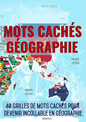 9781673991758: Mots Cachés Géographie: Mots mêlés Adultes sur la Géographie (avec Solutions)   Découvrez les pays, capitales, mers et océans, monts et massifs, et bien d'autre choses   Gros caractères, 51 pages