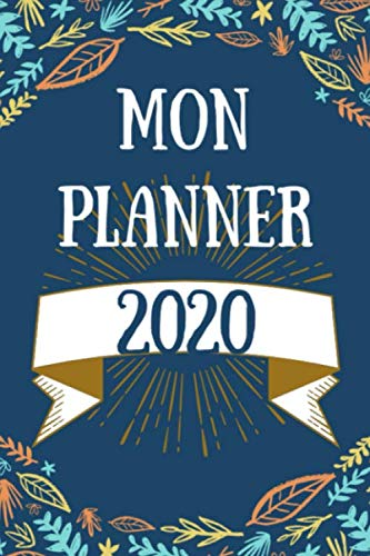 9781674150628: Mon Planner pour 2020, Planifiez, cahier de vos objectifs, créez et développez votre vie brillante en 2020, Never Stop Dreaming, Notebook / Journal, ... Journal, Notebook, Diary, Composition Book