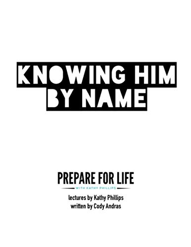 9781674909202: Knowing Him by Name