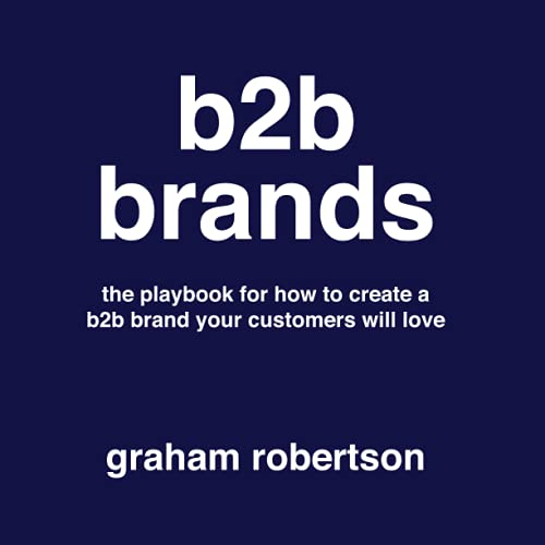 9781675335710: B2B Brands playbook: The playbook for how to build a B2B brand your customers will love