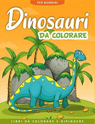 9781675815748: Dinosauri da Colorare per Bambini: 50 Pagine da Colorare di Dinosauri - Libro da Colorare Bambini - Dinosauri Libro Bambini - Libri da Colorare e Dipingere - Regali per Bambini