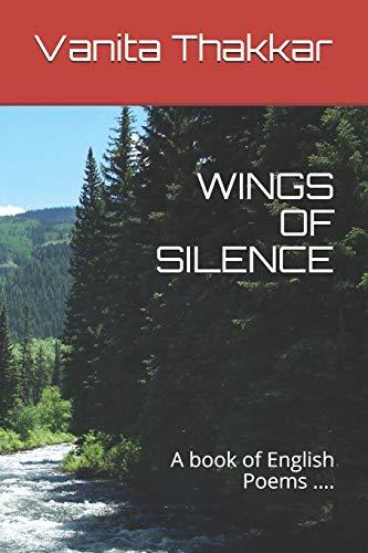 Wings of Silence: A book of English: Thakkar, Vanita