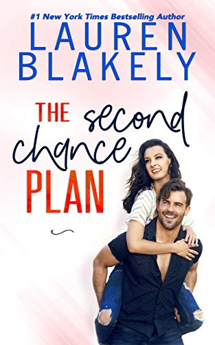 9781676294085: The Second Chance Plan (Caught Up In Love: The Swoony New Reboot of the Contemporary Romance Series)