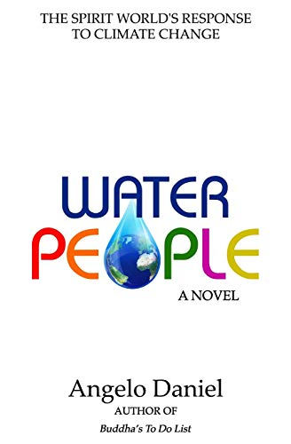 9781676507444: Water People: The Spirit World's Response to Climate Change