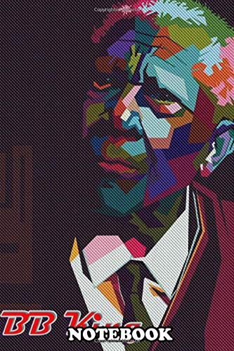 """9781676616399: Notebook: Bb King Pop Art Modern Fullcolor , Journal for Writing, College Ruled Size 6"""" x 9"""", 110 Pages"""