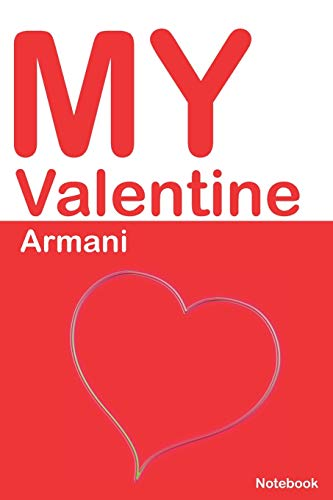 9781677137282: My Valentine Armani: Personalized Notebook for Armani. Valentine's Day Romantic Book - 6 x 9 in 150 Pages Dot Grid and Hearts: 664 (Personalized Valentines Journal)