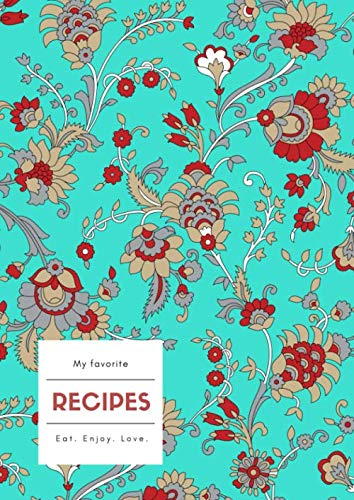 9781677667208: My Favorite Recipes: A4 Large Cooking Notebook with A-Z Alphabetical Index | Blank Food Cookbook Journal | Traditional Indian Paisley Design Turquoise