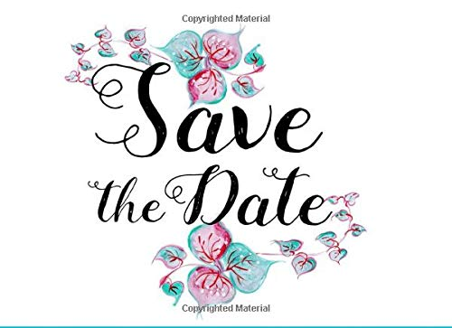 9781678508616: Save the date: Wedding Guest Book , Diary , Friendship , Photo Album , sing in , Registry