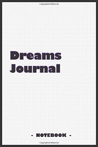 """9781679368783: Dreams Journal - To draw and note down your dreams memories, emotions and interpretations: 6""""x9"""" notebook with 110 blank lined pages"""