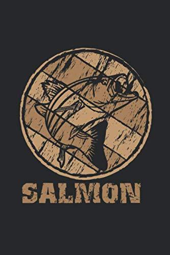 Salmon Fishing Journal Complete Fisherman's Log Book: Publishing, Salmon Fishing
