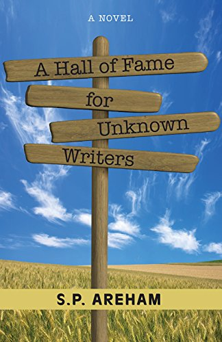 A Hall of Fame for Unknown Writers: S P Areham