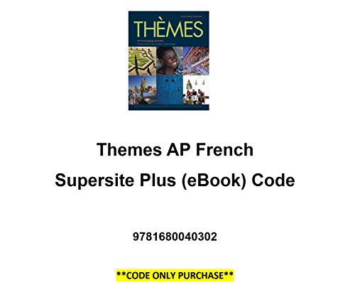 9781680040302: Themes AP French Supersite Plus (eBook) Code **CODE ONLY**