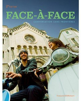 Face-a-Face 2nd Softcover Student Edition: Ghillebaert