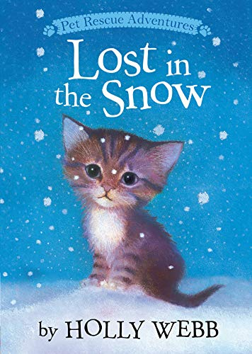 Lost in the Snow (Pet Rescue Adventures): Holly Webb
