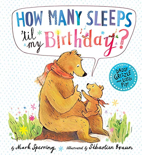9781680100099: How Many Sleeps 'Til My Birthday?