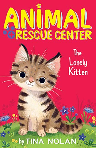 9781680104387: The Lonely Kitten (Animal Rescue Center)