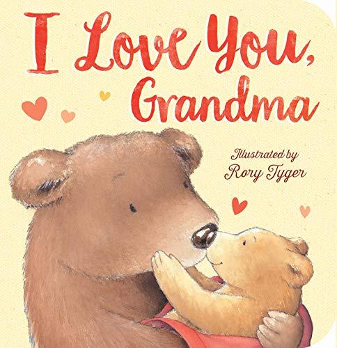 I Love You, Grandma: Tiger Tales
